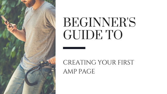 Beginner's Guide to Creating Your First Amp Page