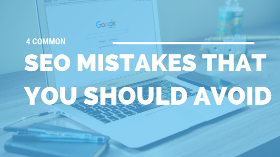 4 Common SEO Mistakes That You Should Avoid [526 Words] - article > 500 - Article Blizzard