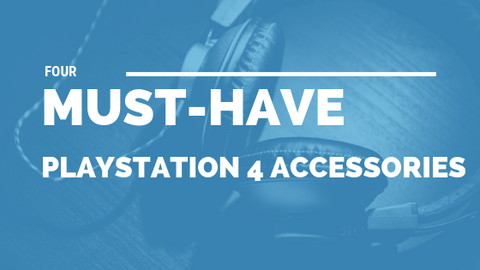 4 Must Have PlayStation 4 Accessories [520 Words] - article > 500 - Article Blizzard