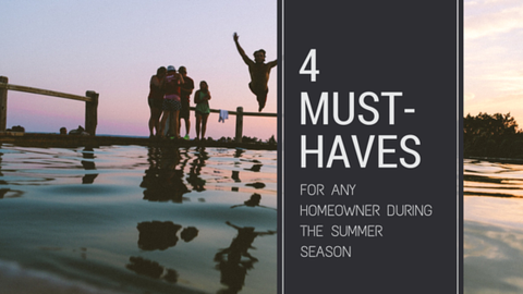 4 Must Haves for Any Homeowner During the Summer Season [595 Words] - article > 500 - Article Blizzard