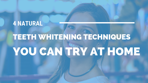 4 Natural Teeth Whitening Techniques You Can Try At Home [504 Words]