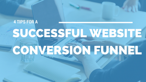 4 Tips for A Successful Website Conversion Funnel [520 Words] - article > 500 - Article Blizzard