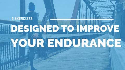5 Exercises Designed to Improve Your Endurance [510 Words] - article > 500 - Article Blizzard
