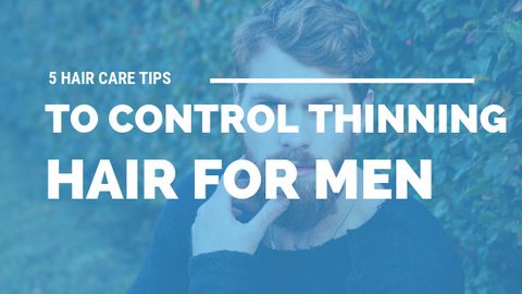 5 Hair Care Tips to Control Thinning Hair for Men [533 Words] - article > 500 - Article Blizzard