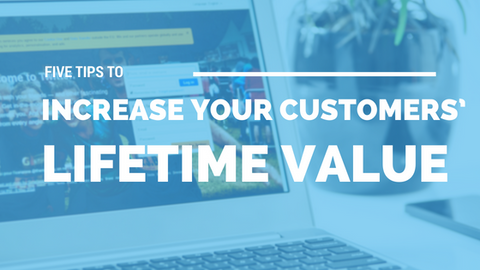 5 Tips to Increase Your Customers' Lifetime Value [723 Words] - article > 700 - Article Blizzard