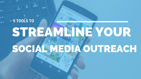 5 Tools to Streamline Your Social Media Outreach [726 Words] - article > 700 - Article Blizzard
