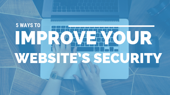 5 Ways to Improve Your Website's Security [533 Words] - article > 500 - Article Blizzard