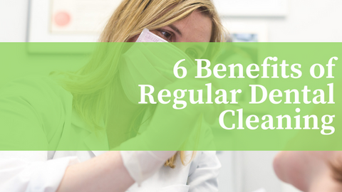 6 Benefits of Regular Dental Cleaning [516 Words] - article > 500 - Article Blizzard