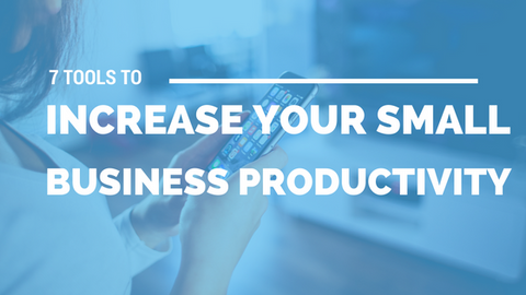 7 Tools to Increase Your Small Business Productivity [614 Words] - article > 600 - Article Blizzard
