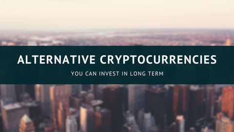 Alternative Cryptocurrencies You Can Invest in Long Term [614 Words]