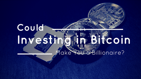 Could Investing in Bitcoin Make You a Billionaire? [621 Words]
