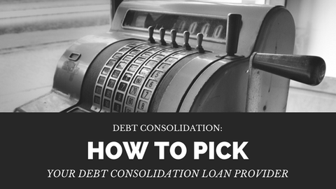 Debt Consolidation: How to Pick your Debt Consolidation Loan Provider [661 Words] - article > 600 - Article Blizzard