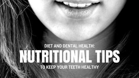 Diet and Dental Health: Nutritional Tips to Keep Your Teeth Healthy [515 Words]