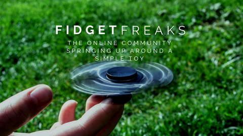 Fidget Freaks: The Online Community Springing Up Around a Simple Toy [521 Words]