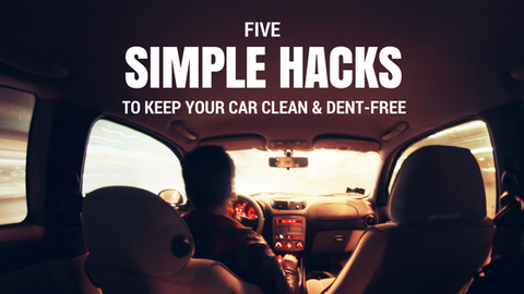 Five Simple Hacks to Keep Your Car Clean & Dent-Free [640 Words]