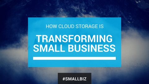 How Cloud Storage is Transforming Small Business [780 Words] - article > 700 - Article Blizzard