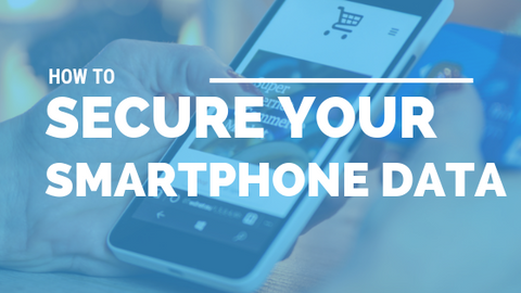 How to Secure Your Smartphone Data [524 Words] - article > 500 - Article Blizzard