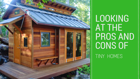 Looking at The Pros and Cons of Tiny Homes [621 Words] - article > 600 - Article Blizzard