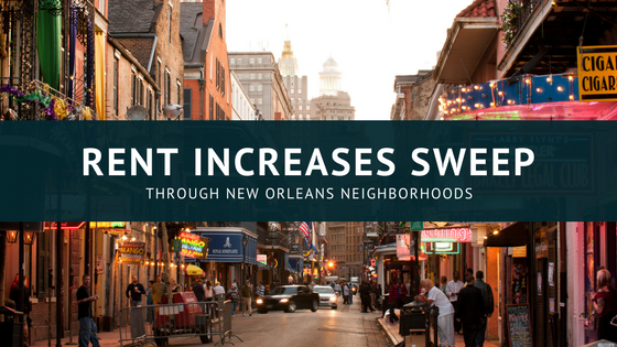 Rent Increases Sweep Through New Orleans Neighborhoods [693 Words]