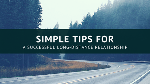 Simple Tips for a Successful Long-Distance Relationship [631 Words] - article > 600 - Article Blizzard