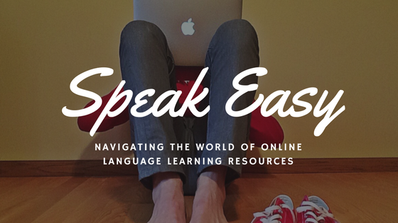 Speak Easy - Navigating the World of Online Language Learning Resources [515 Words]