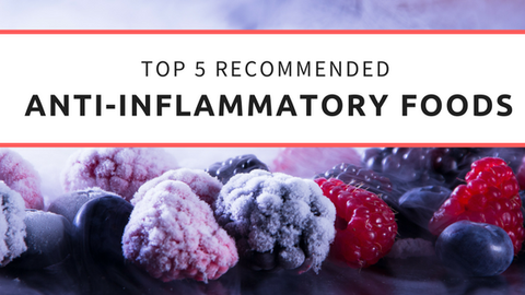 The Top 5 Recommended Anti-Inflammatory Foods [590 Words]
