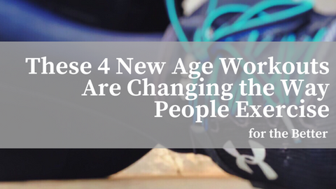 These 4 New Age Workouts Are Changing the Way People Exercise for the Better [521 Words]