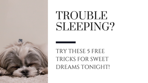 Trouble Sleeping? Try These 5 Free Tricks for Sweet Dreams Tonight! [589 Words]