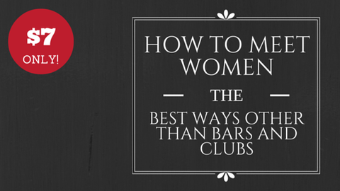 How to Meet Women - The Best Ways Other than Bars and Clubs [504 Words] - article > 500 - Article Blizzard