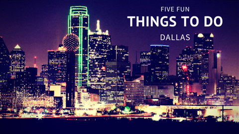 5 Fun Things to do in Dallas [524 Words] - article > 500 - Article Blizzard