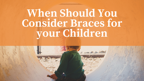 When Should You Consider Braces for your Children [571 Words] - article > 500 - Article Blizzard