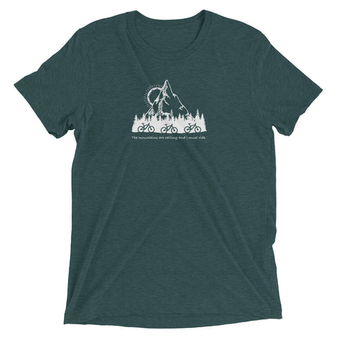 The Mountains Are Calling And I Must Ride Tri-Blend Bicycle Tee Shirt