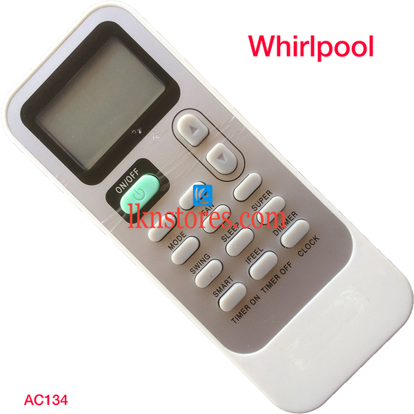 WHIRLPOOL AC AIR CONDITION REMOTE COMPATIBLE AC134 - LKNSTORES