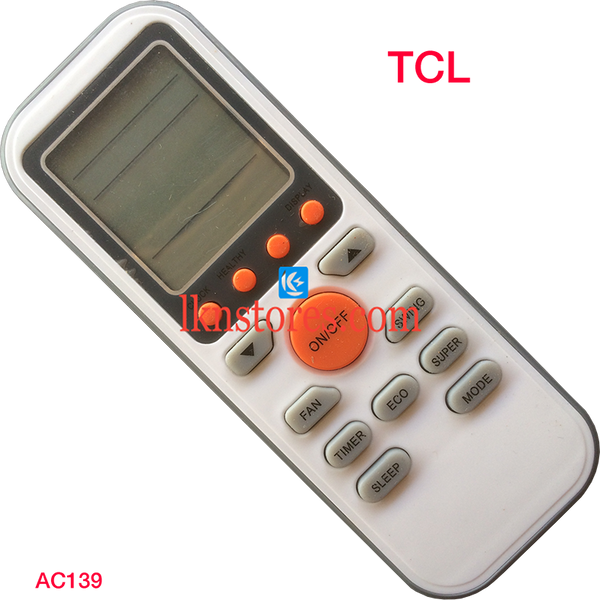 TCL AC AIR CONDITION REMOTE COMPATIBLE AC139