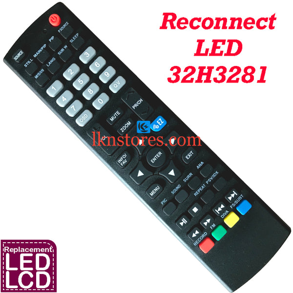 Reconnect LED TV Model 32H3281 Remote Control