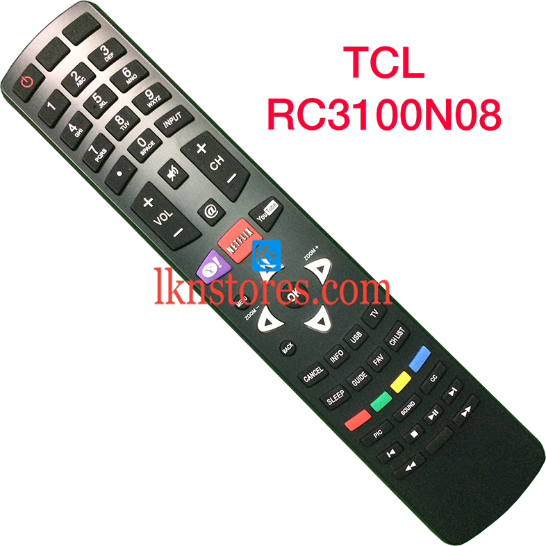 TCL RC3100N08 LED TV Yahoo Netflix Youtube Best Replacement Remote