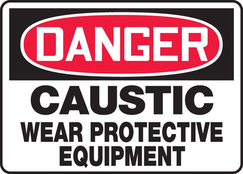 "10"" x 14"" Adhesive Vinyl Sign - Danger Caustic Wear Protective Equipment"