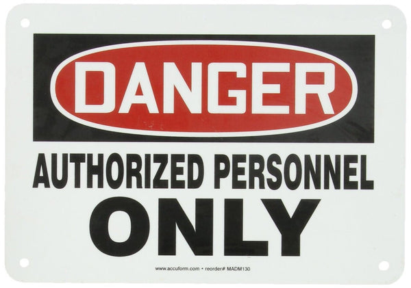 "Accuform Signs™ 7"" X 10"" Black, Red And White 0.040"" Aluminum Admittance And Exit Sign ""DANGER AUTHORIZED PERSONNEL ONLY"" With Round Corner"