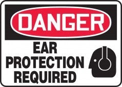 "10"" x 14"" Adhesive Vinyl Sign - Danger Ear Protection Required"
