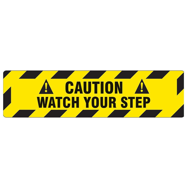 "6"" x 24"" Adhesive Vinyl - Caution Watch Your Step"