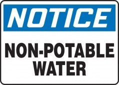 "10"" x 14"" Adhesive Vinyl Sign - Notice Non Potable Water"