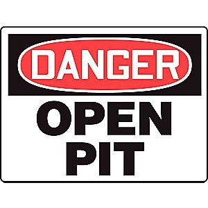 "10x14 Rectangle Aluminum Black/Red on White  ""Danger Open Pit"""