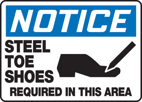 "10"" x 14"" Adhesive Vinyl Sign - Notice Steel Toe Shoes Required in this Area"