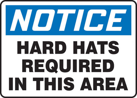 "10"" x 14"" Adhesive Vinyl Sign - Notice Hard Hats Required in this Area"