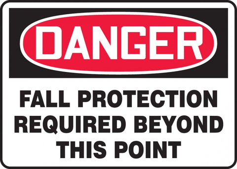 "10"" x 14"" Adhesive Vinyl Sign - Danger Fall Protection Required Beyond this Point"