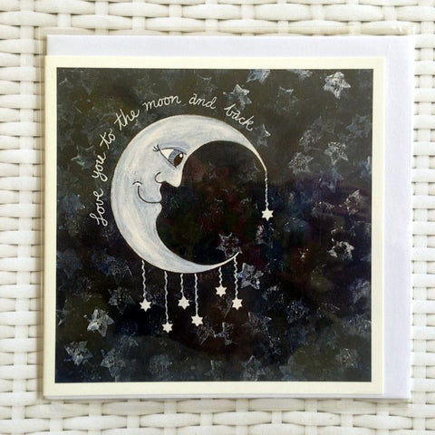 Love You To The Moon and Back Card - Quirky Happy