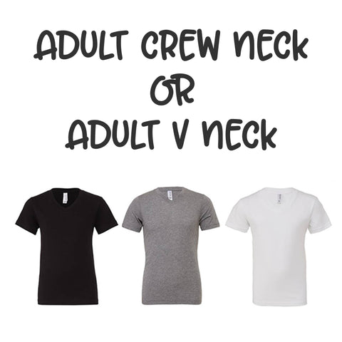 Adult Unisex Crew or V Neck Tee Upgrade