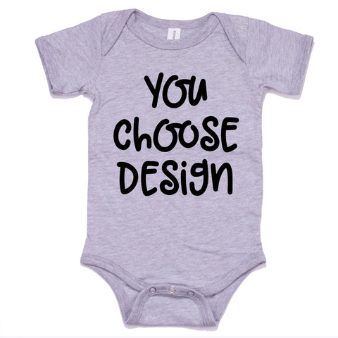 Infant BODYSUIT- Any Design