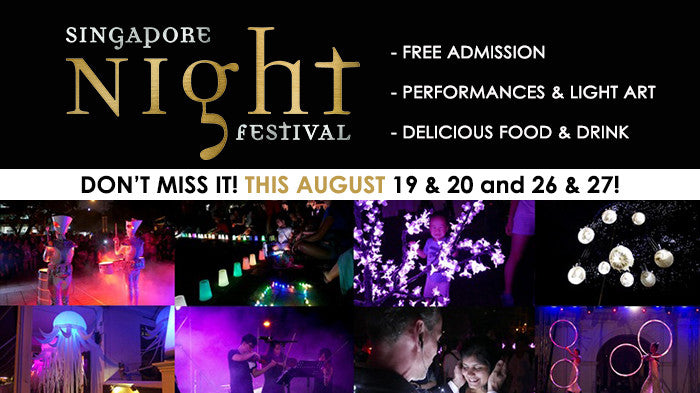8 Reasons why you should not miss the coming Singapore Night Festival 2016