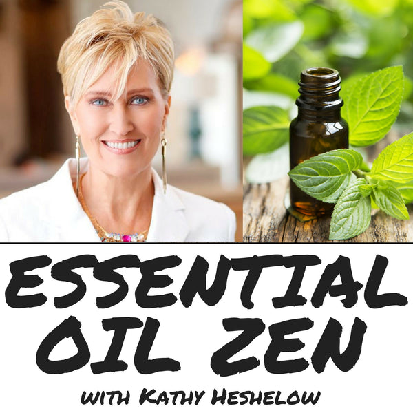 New Podcast, Essential Oil ZEN, Debuts